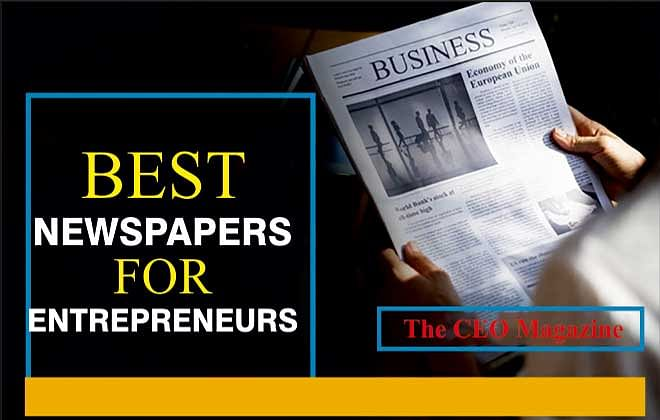 What Are The Best Newspapers For Entrepreneurs?