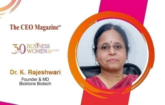 DR. K. RAJESHWARI: AN INSPIRING BIOPRENEUR, CREATING NEXT LEVEL BENCHMARK IN ANTIBODIES WITH BIOKLONE
