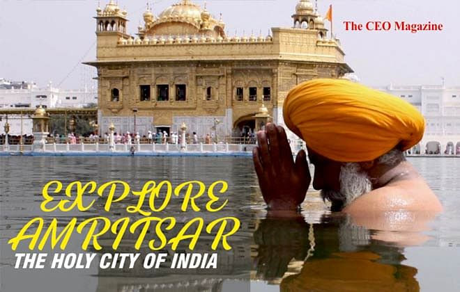 AMRITSAR: EXPLORE THE HOLY CITY OF INDIA