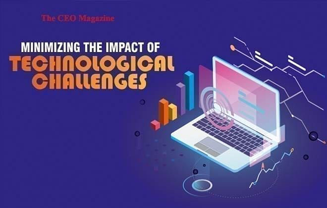 Minimizing The Impact Of Technological Challenges