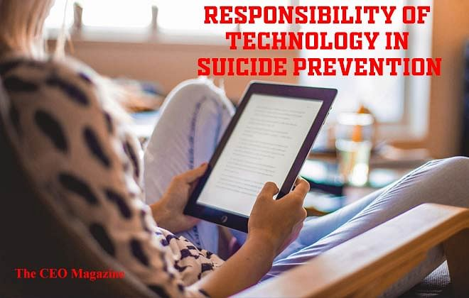 Responsibility of Technology in Suicide Prevention