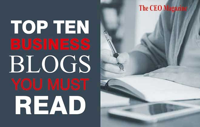 What Are The Top Ten Business Blogs You Must Read?