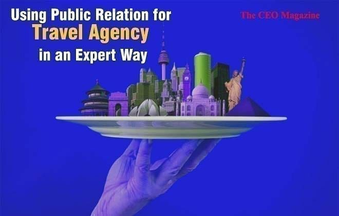 Using Public Relation for Travel Agency in an Expert Way