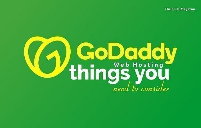 GoDaddy Web Hosting – Things you need to consider