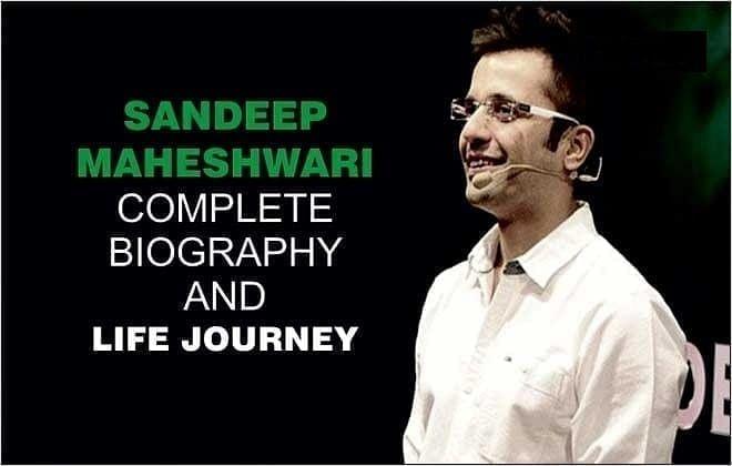 SANDEEP MAHESHWARI:  COMPLETE BIOGRAPHY AND LIFE JOURNEY