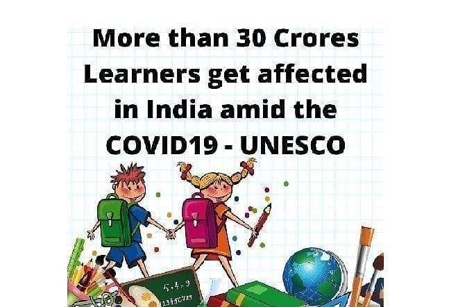 More than 30 Crores Learners get affected in India amid the COVID19 – UNESCO