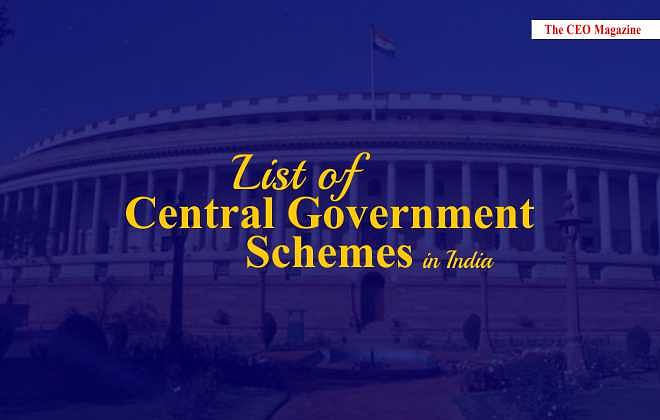 LIST OF CENTRAL GOVERNMENT SCHEMES IN INDIA