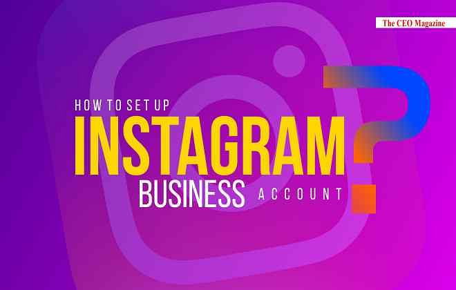 How to Set Up an Instagram Business Account?