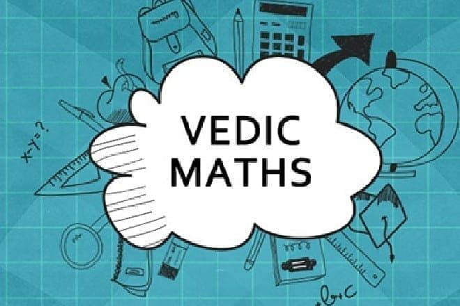 Why India's next gift to the world could be Vedic mathematics?