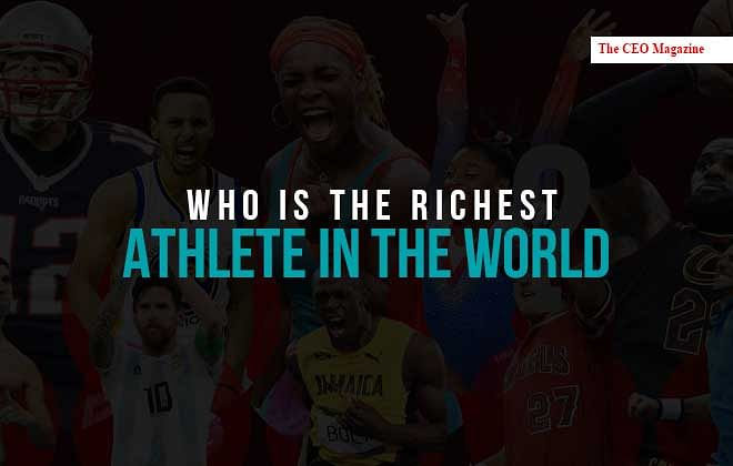 Who is the Richest Athlete in the World? 10 Richest Athletes