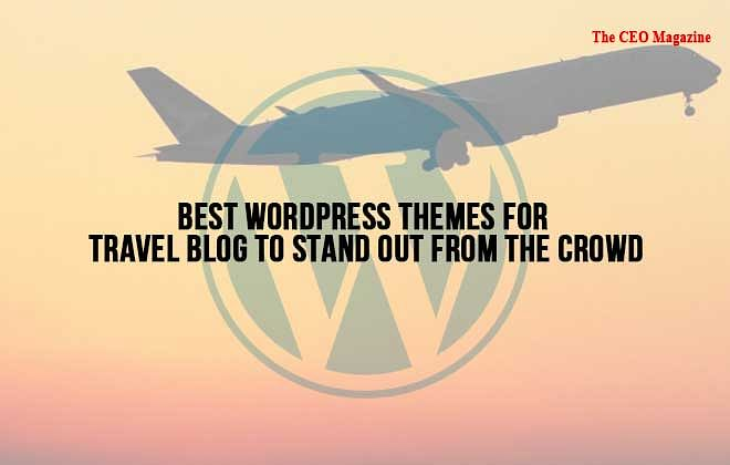 Best WordPress Themes for Travel Blog to Stand Out From the Crowd