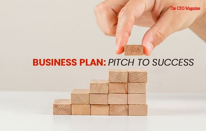 BUSINESS PLAN: PITCH TO SUCCESS HOW TO MAKE A PERFECT BUSINESS PLAN?