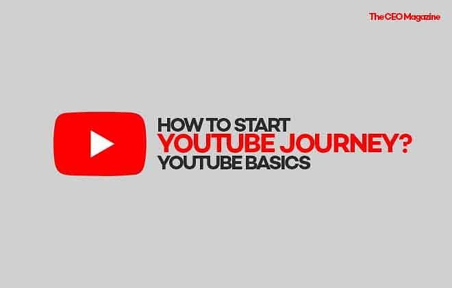 HOW TO START YOUTUBE JOURNEY? YOUTUBE BASICS