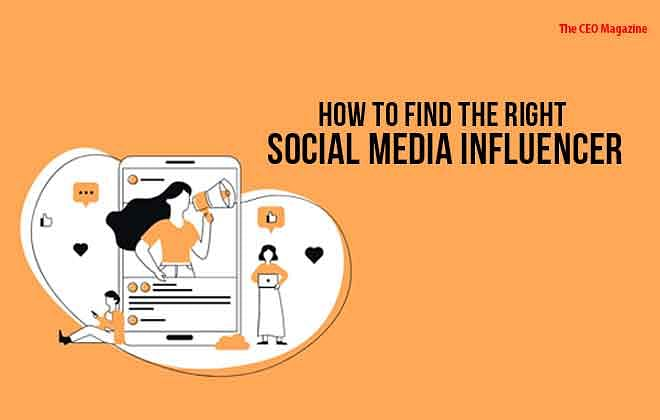 How to Find the Right Social Media Influencer