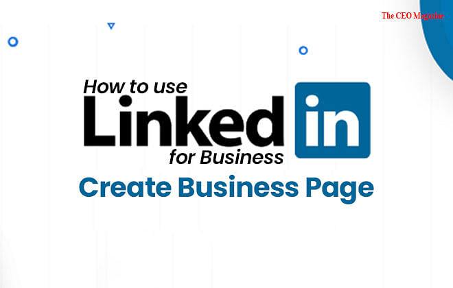 How to use LinkedIn for Business: Create Business Page