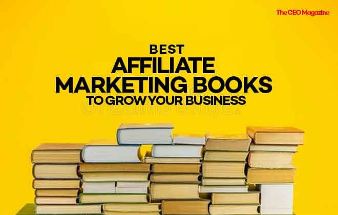 Best Affiliate Marketing Books to Grow Your Business