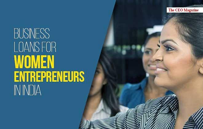 Business Loans for Women Entrepreneurs in India