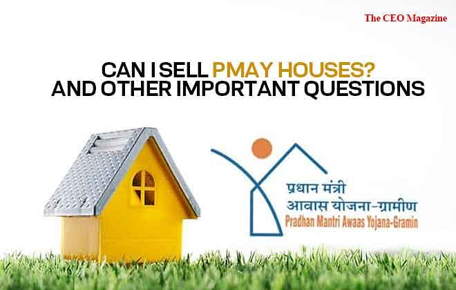Can I Sell PMAY Houses? And Other Important Questions