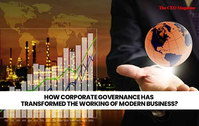 How Corporate Governance has transformed the Working of Modern Business?