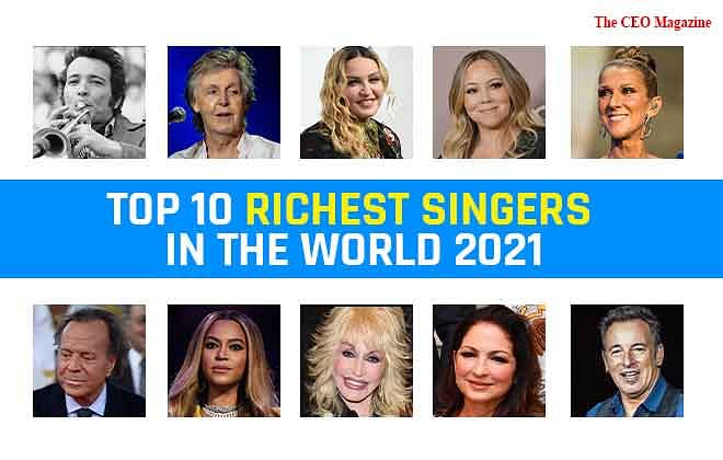 Top 10 Richest Singers in the World 2021