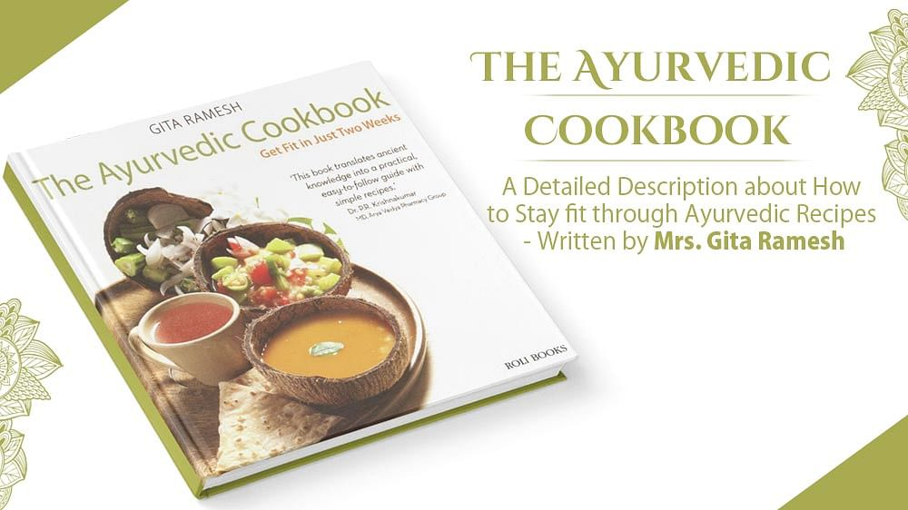 The Saturday Book Review: In Times Of Pandemic, The Ayurvedic Cook Book Is A Blessing To Read