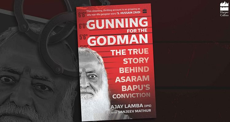 Book Review: Gunning For The Godman' - How Asaram Was Done In By The Truth One 16-year-old Dared Tell