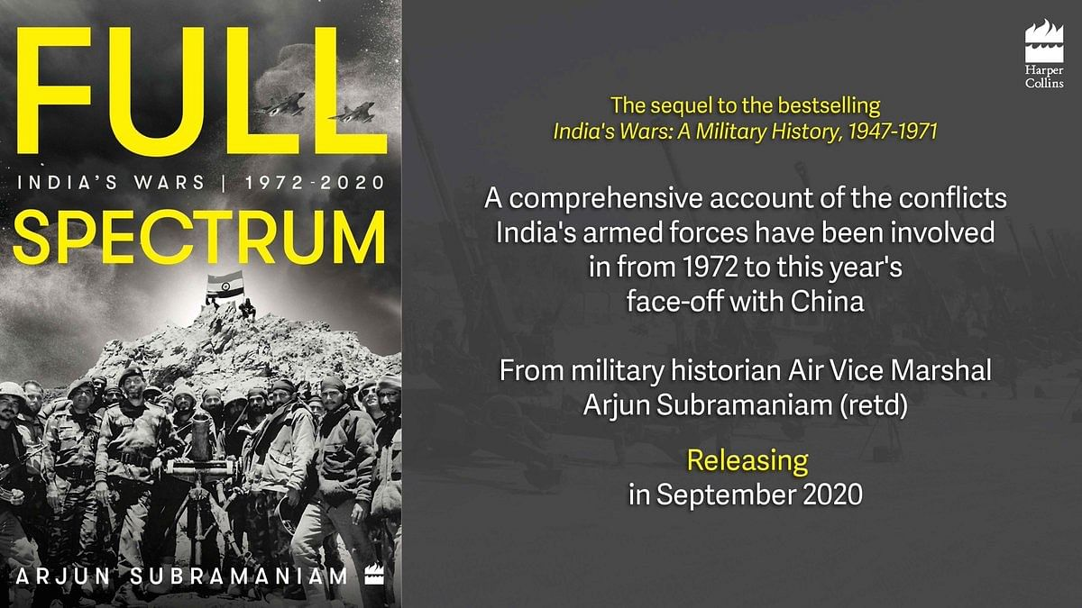 The Saturday Book Review: Full Spectrum-India's Wars 1972-2020