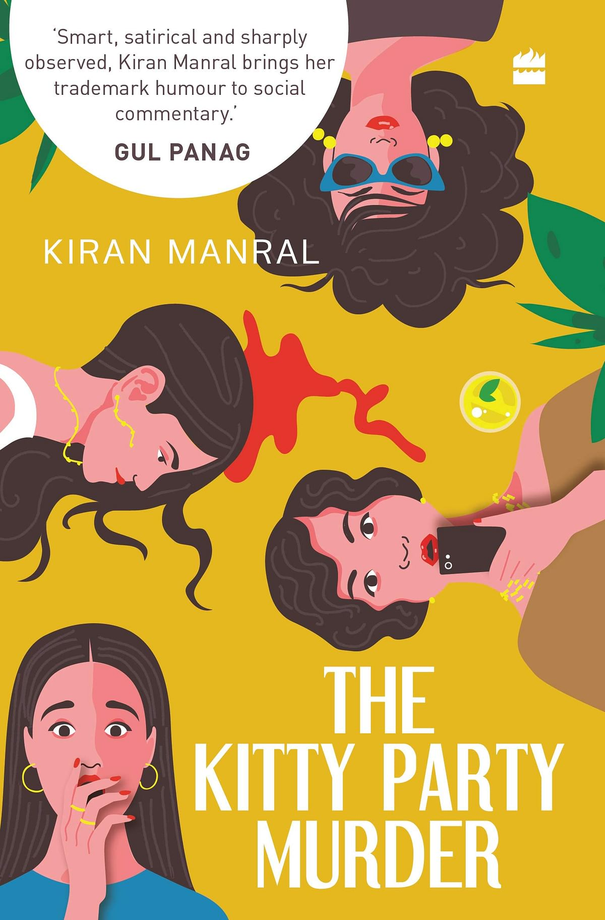The Kitty Party Murder: A Gripping Mystery, Served With Dollops Of Humour, Wit And Satire