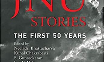 The Saturday Book Review - JNU Stories: The First Fifty Years