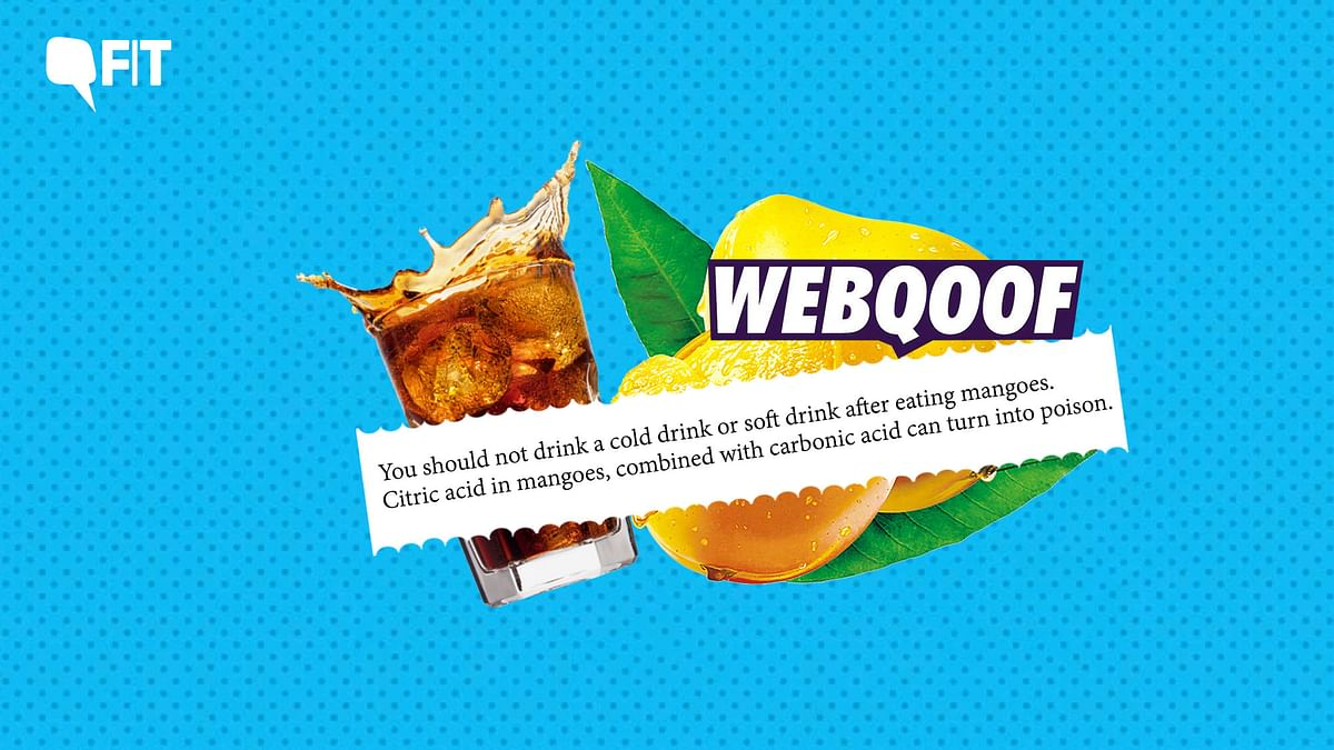 FIT WebQoof: Is It Fatal to Have Cold Drinks Post Eating Mangoes?