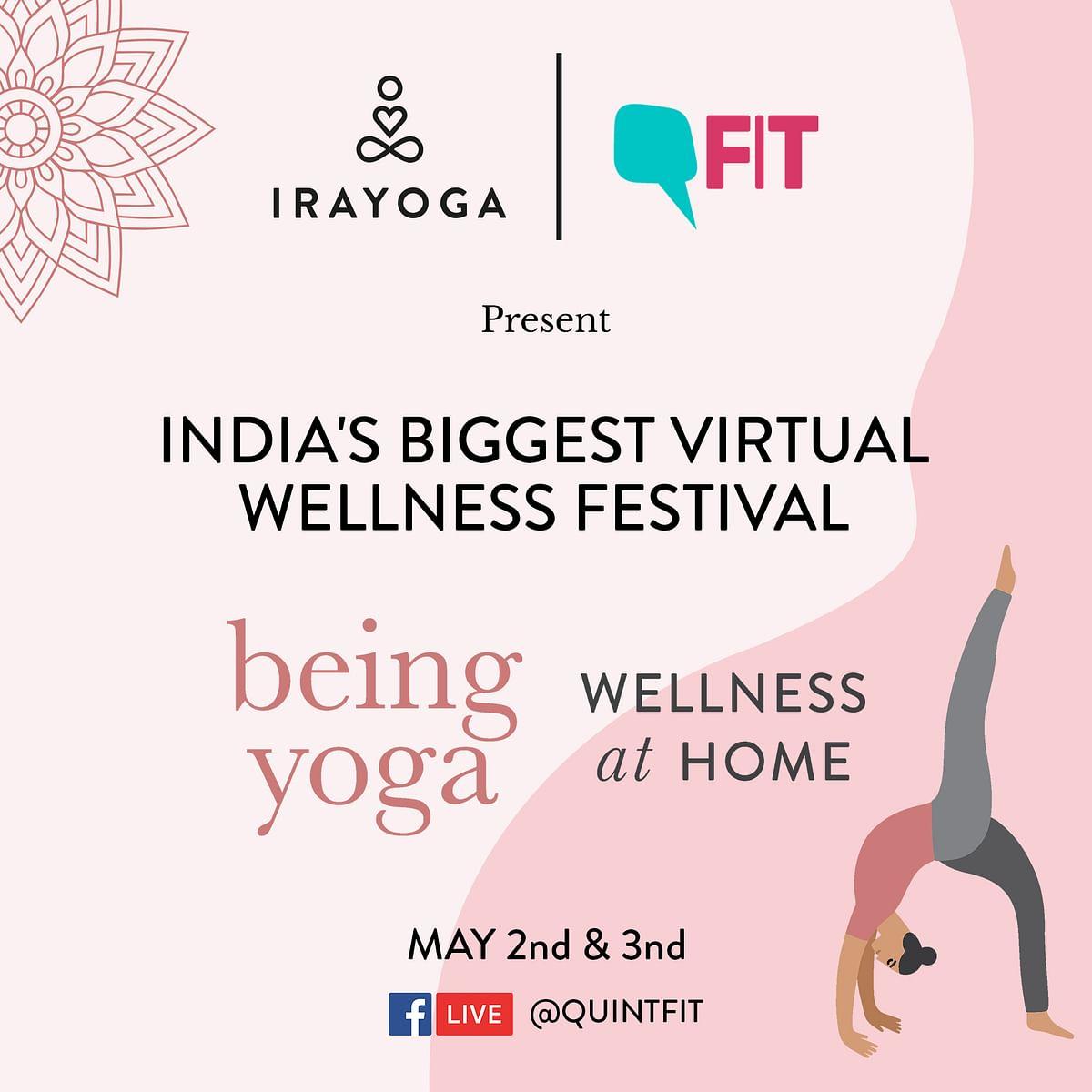 FIT & Ira Yoga Bring You India's Biggest Virtual Wellness Festival