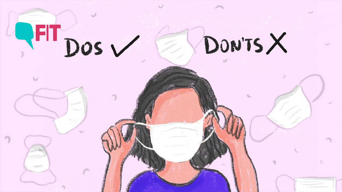 Dos and Don'ts of wearing a face mask/covering right