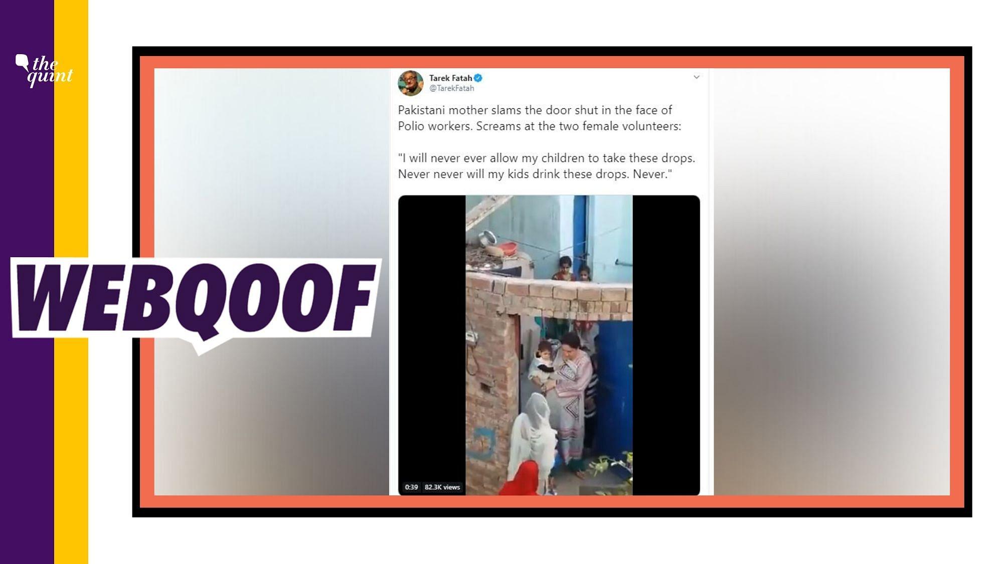 Pak Woman Yelled at Polio Workers? No, Tarek Fatah Gets It Wrong