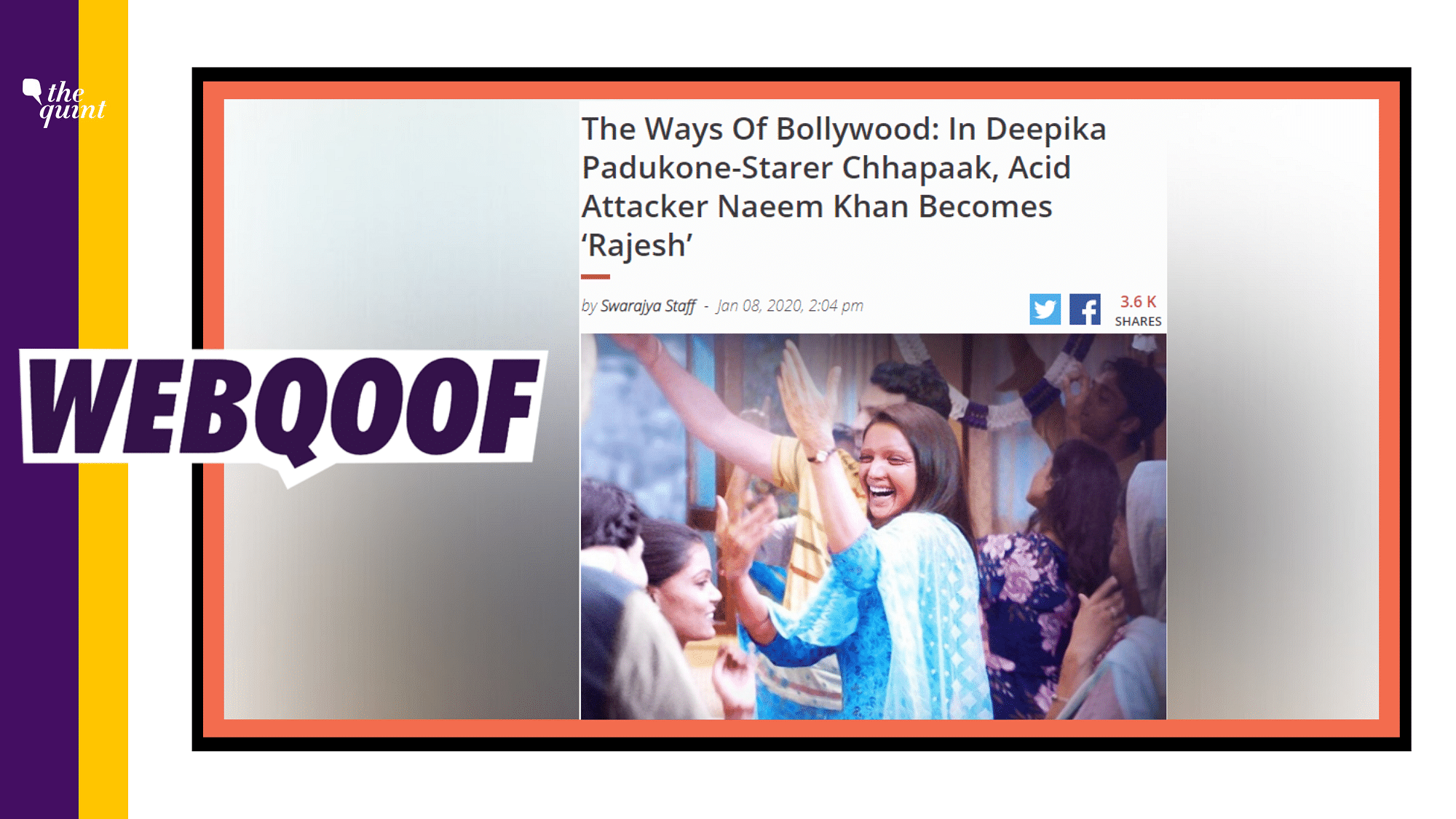 Chhapaak Acid Attacker's Religion Changed? Swarajya Gets It Wrong