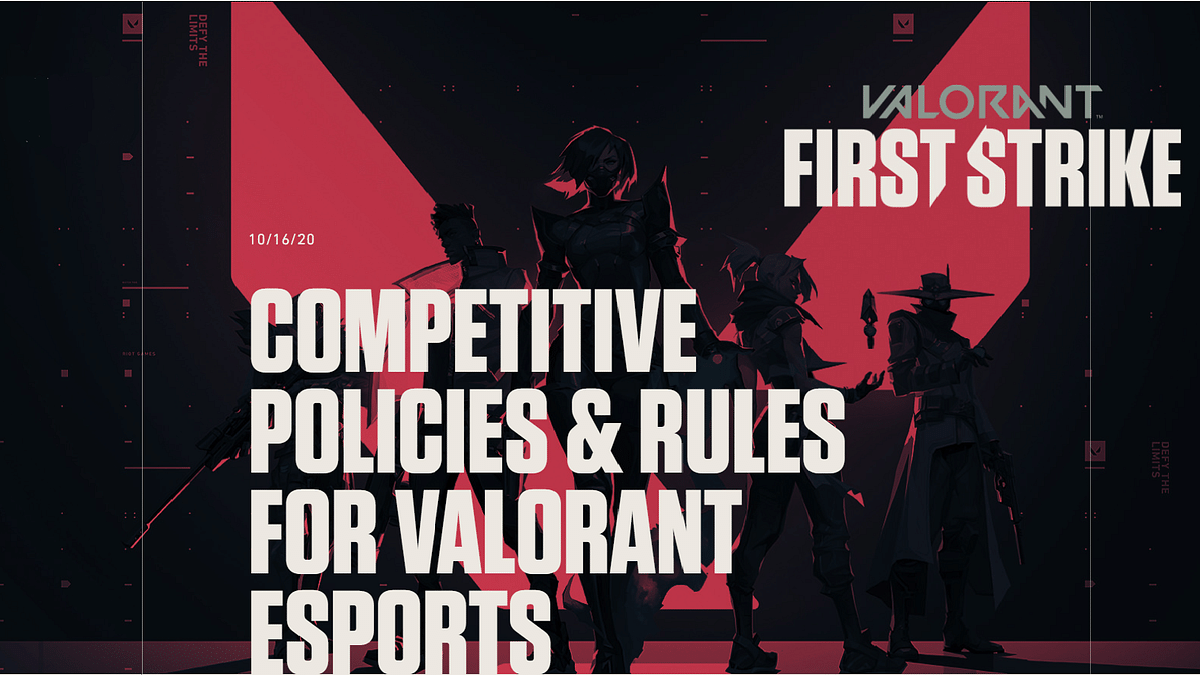 Riot Games releases Competitive Policies and Rules for Valorant esports