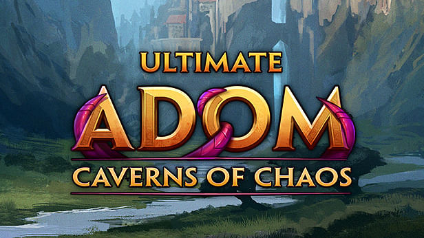 Ultimate ADOM- Caverns of Chaos to release next year