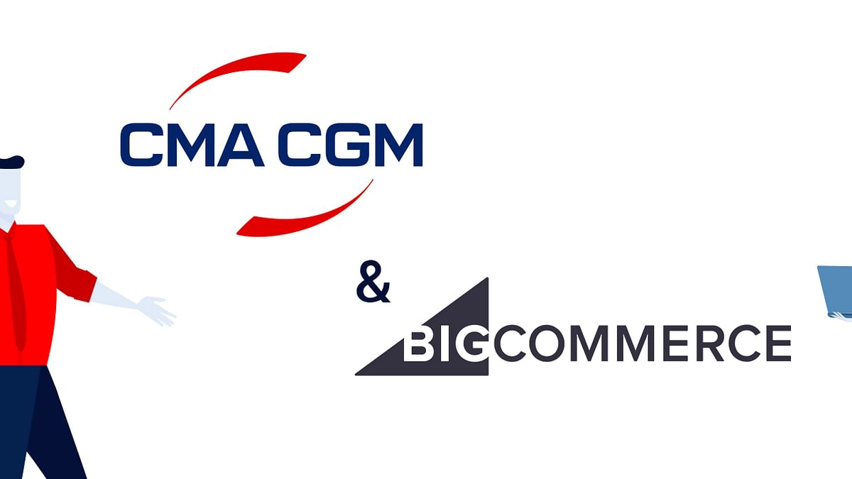 CMA CGM, BigCommerce Partner to Power End-to-End e-Commerce Solutions