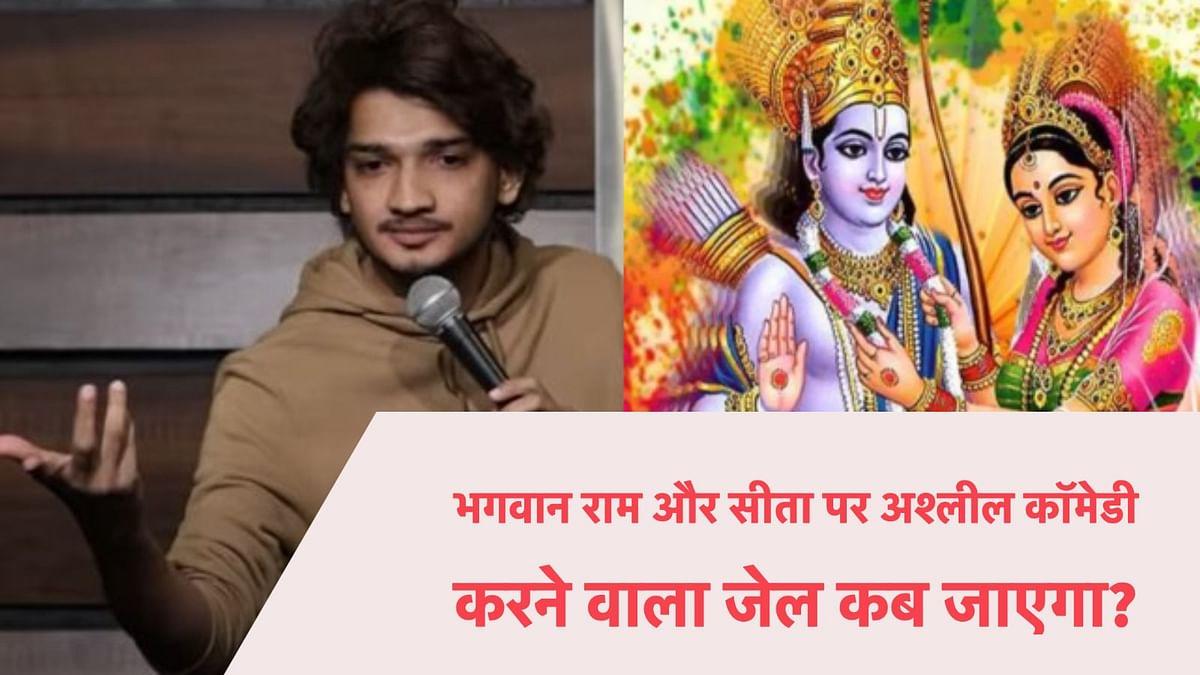 Munawar Faruqui for abusing Lord Ram and Mata Sita