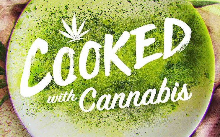 The 5 best dishes and strains in Netflix's 'Cooked with Cannabis'