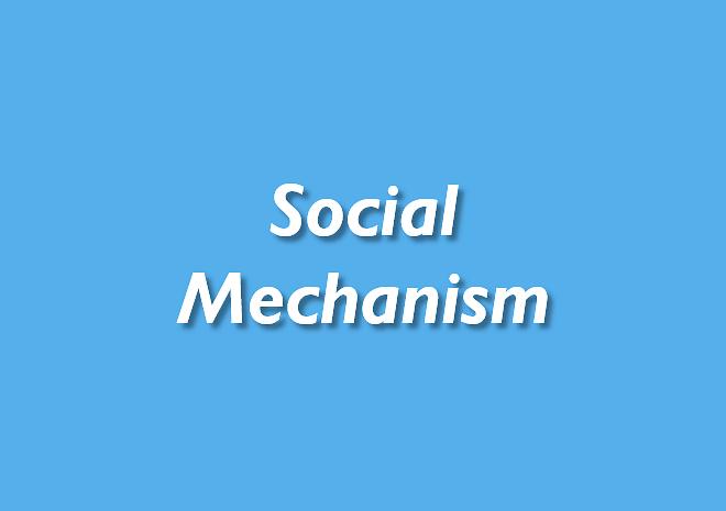 Social Mechanism