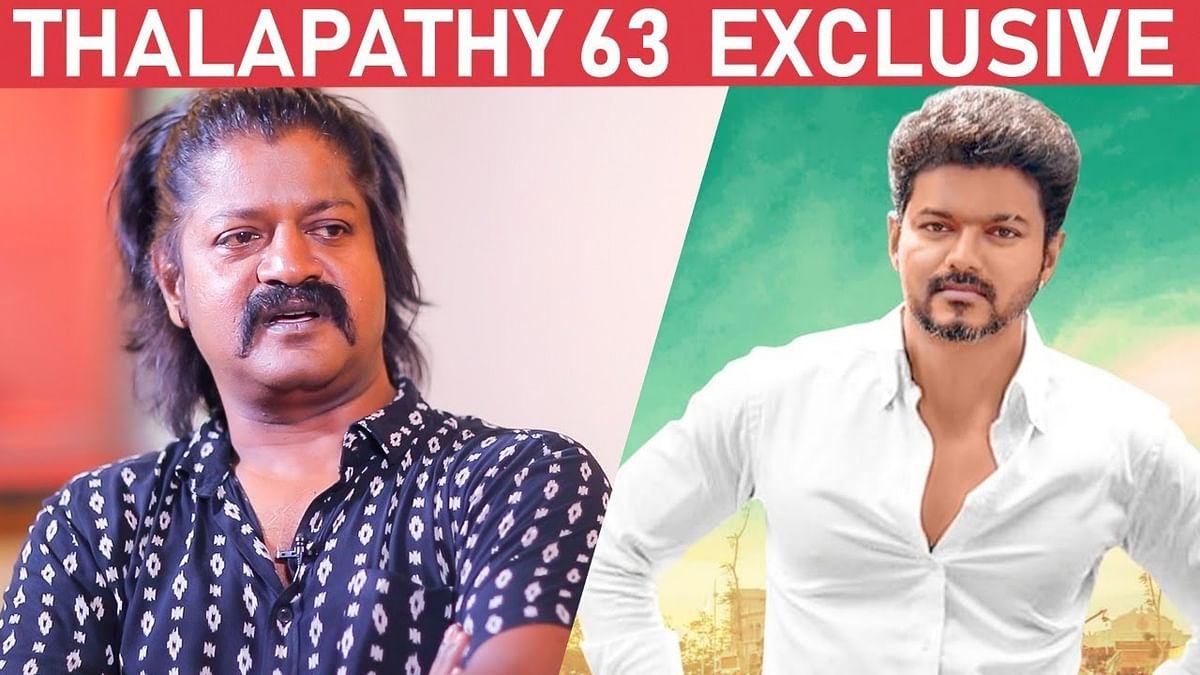 EXCLUSIVE: Tough Fight Scene with Vijay in Thalapathy 63 - Villain Daniel Balaji Narrates