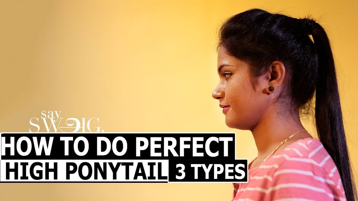 Ponytail: How to put 3 different types of high ponytail | Hair Style | Say Swag