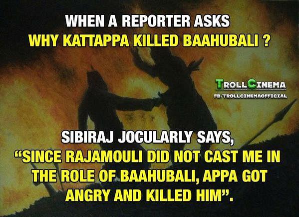 கட்டப்பா ஏன் பாகுபலியைக் கொன்றார்? சிபி ராஜ் ட்விட்டரில் கொடுத்த பதில்!