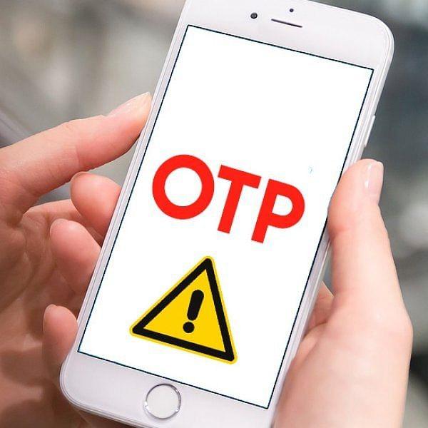 அச்சுறுத்தும் OTP ஹேக்கிங் மோசடிகள்... பாதுகாப்பாக இருப்பது எப்படி? #Alert