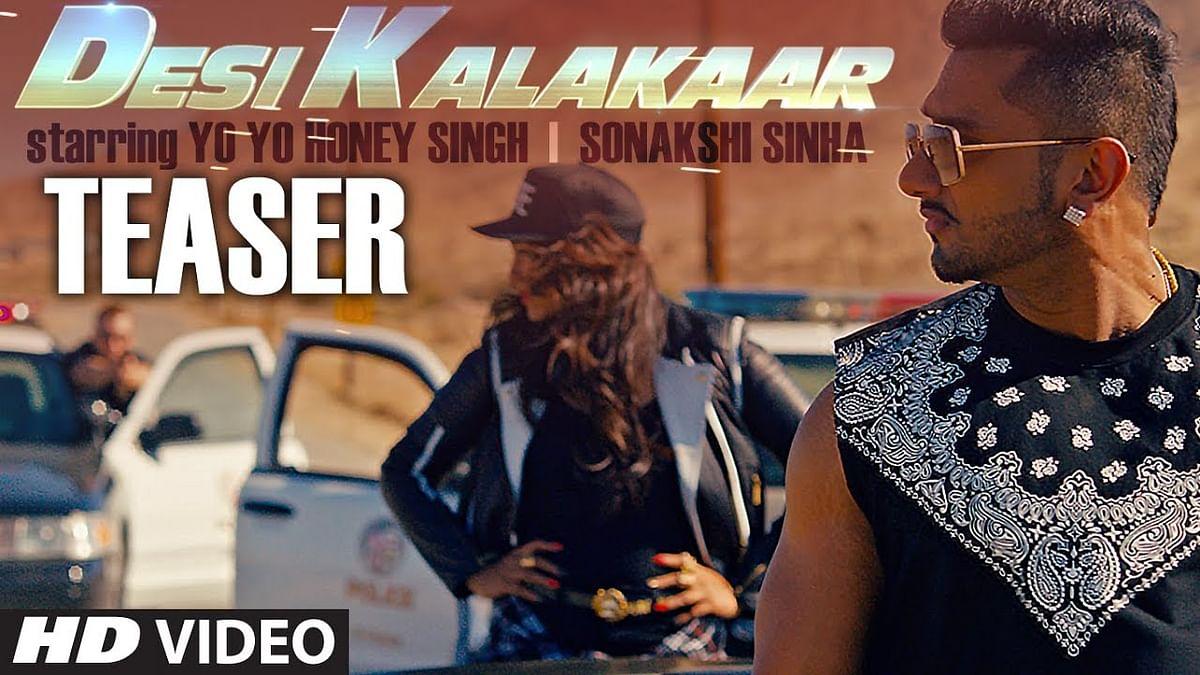 Yo Yo Honey Singh -Sonakshi - Desi Kalakaar Music Album Teaser