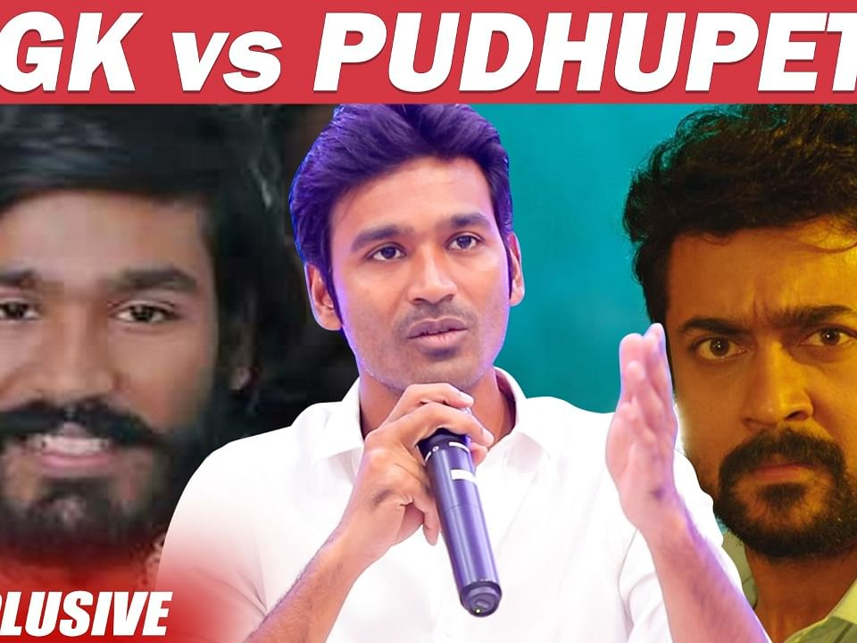 Pudhupettai 2 Drawback & NGK Comparison : Dhanush First Time Opens Up