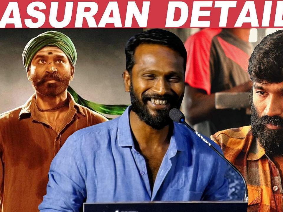 Why Dhanush Chose Asuran Over Vada Chennai 2? - Vetrimaaran Reveals