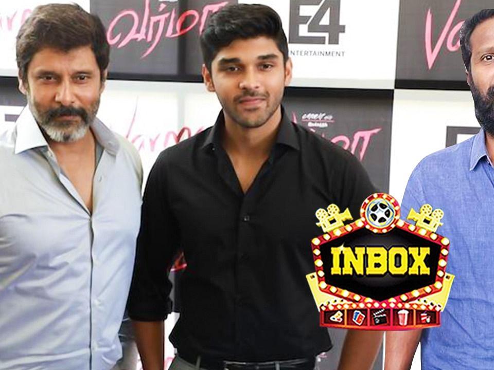 BREAKING: Vikram & Dhruv act together for Vetrimaaran?   INBOX