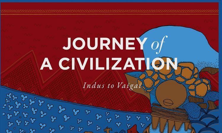 Journey of a Civilization - Indus to Vaigai book