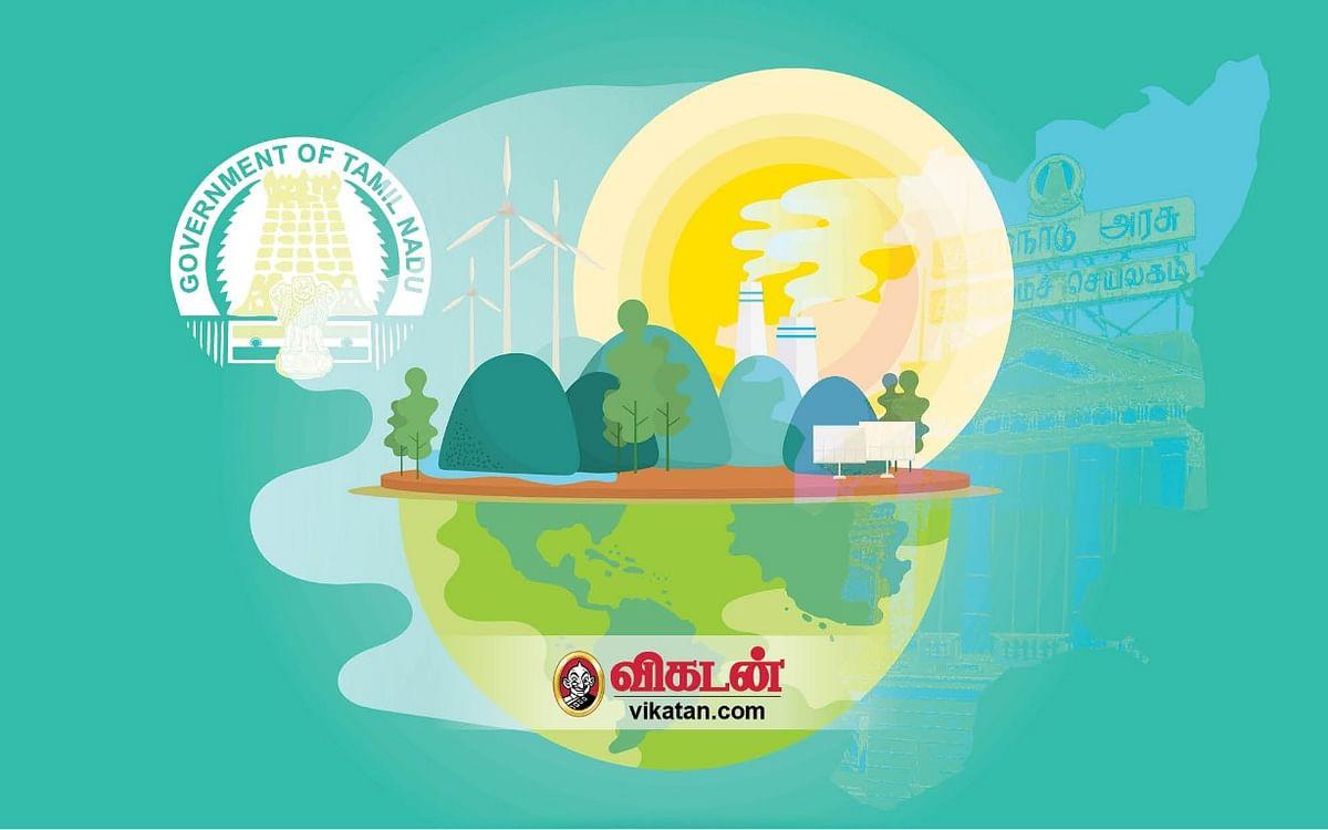 மேம்போக்கானதா தமிழகக் காலநிலை மாற்ற செயல்திட்டம் 2.0..? விமர்சிக்கும் சூழலியலாளர்கள்!